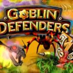 TD: Goblin Defenders - Towers Rush PRO